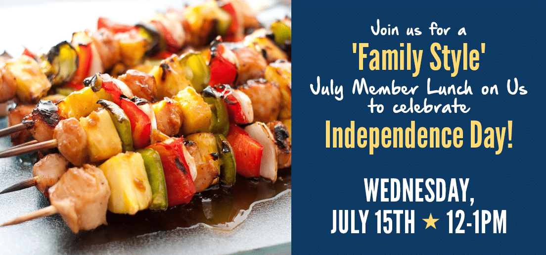 July Member Lunch on Us to celebrate Independence Day