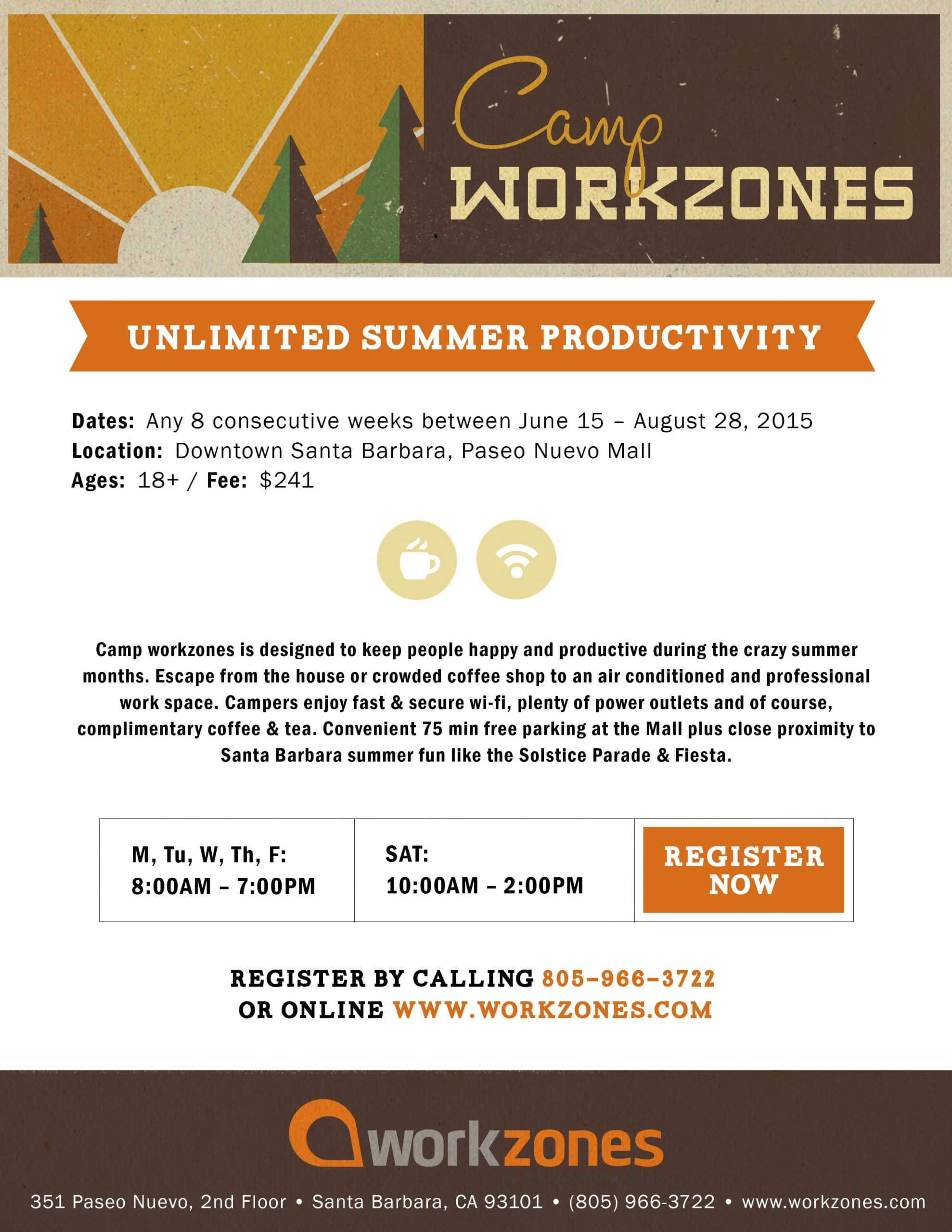 Camp Workzones - unlimited summer productivity