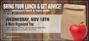 Workzones Lunch & Learn Wednesday, Nov 18th