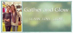 Gather and Glow banner
