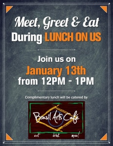meet, greet & eat during lunch on us January 13