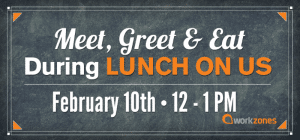 meet, greet & eat during lunch on us